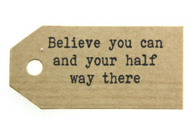 Kraft label believe you can