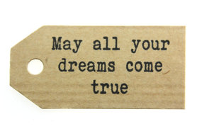 Kraft label may all your dreams come true